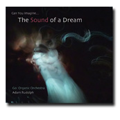 Can You Imagine... The Sound of a Dream CD