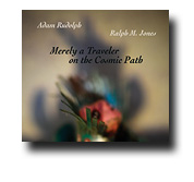 Mereley a Traveler  On the Cosmic Path CD
